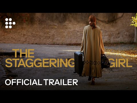 THE STAGGERING GIRL | Official Trailer by Luca Guadagnino | MUBI