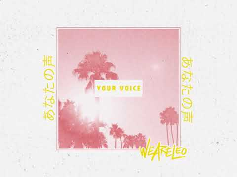 Letra We Are Leo  – Your Voice