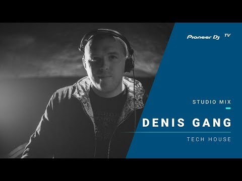 DENIS GANG /tech house/ @ Pioneer DJ TV | Moscow