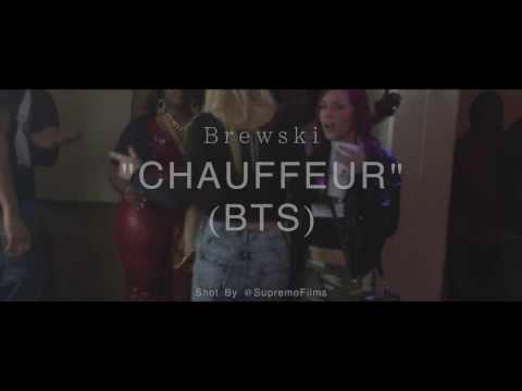 Brewski - Chauffeur (Behind The Scenes) | Shot By @SupremoFilms