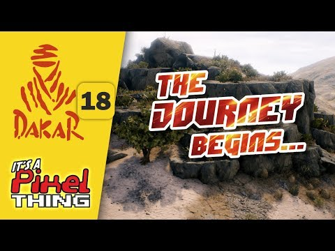 Dakar 18 :: Tutorial & Stage 1 | It's Play Time!