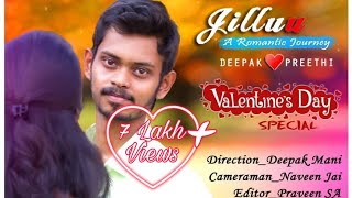 JilluU   Tamil love short film   Valentines day spl   Paathutu Ponga  KDM  Deepak mani preethi 2k19