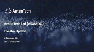 InvestorStream Webinar Series: AnteoTech Limited (ASX:ADO) Investor Webinar (September 23,2021)