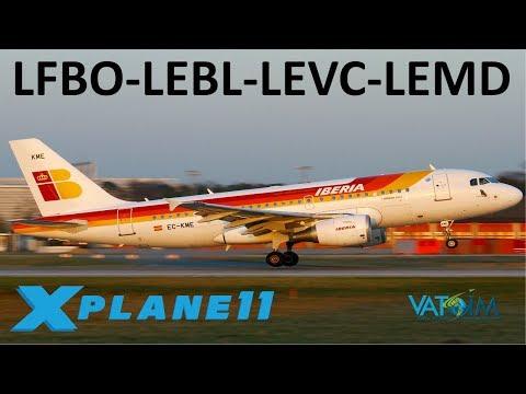 X-Plane 11   Spain & the A330!!   A330 A320 A319   VATSIM   Toulouse, Barcelona, Valencia & Madrid!!