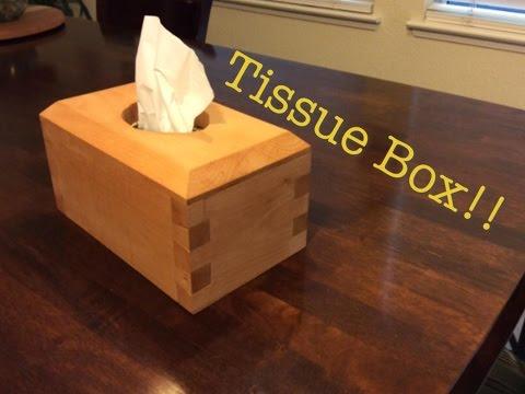 Tissue Box Holder! | Complete Build!