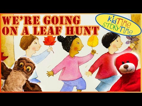 Fall Stories For Kids: WE'RE GOING ON A LEAF HUNT