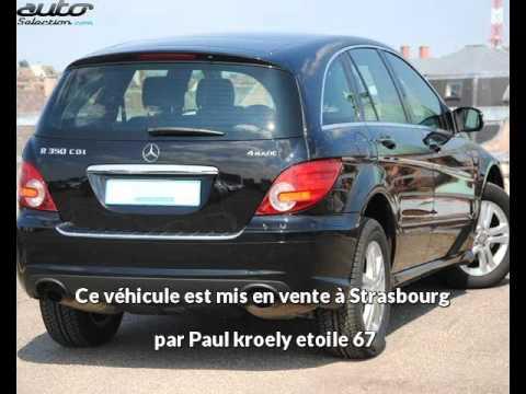 Paul Kroely Etoile 67 Presente Une Mercedes Classe R Occasion A Strasbourg