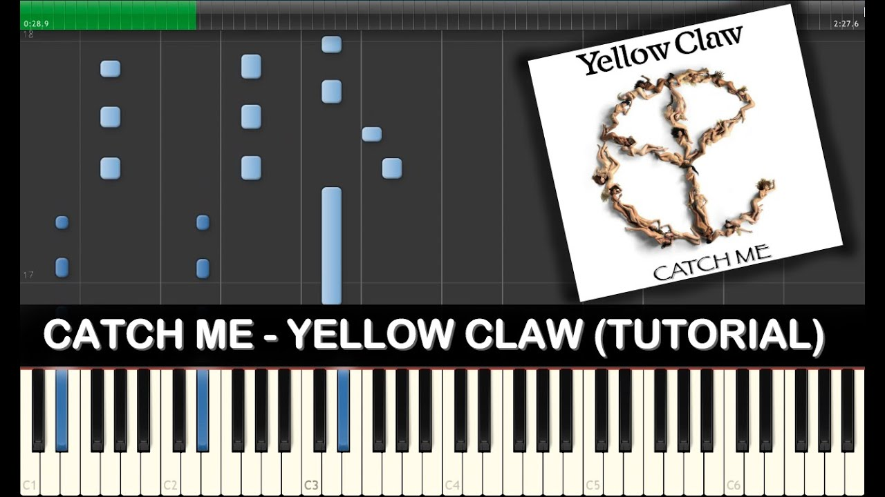 Catch me yellow claw tutorialsheetsmidi youtube stopboris Choice Image
