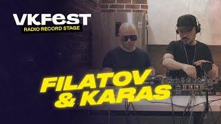 VK Fest Online | Radio Record Stage — FILATOV & KARAS