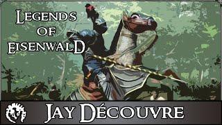 [FR] Jay Découvre - Legend of Eisenwald - Gameplay 1080p