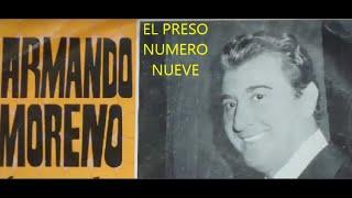 ENRIQUE RODRIGUEZ -  ARMANDO MORENO  -  EL PRESO NUMERO NUEVE -  PASODOBLE