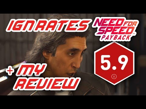 """MY RESPONSE TO IGN """"MEDIOCRE"""" REVIEW OF NEED FOR SPEED PAYBACK"""