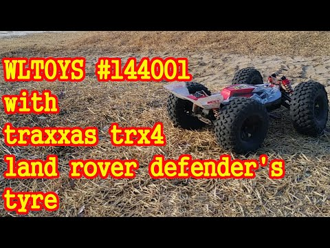 WLTOYS #144001 With Traxxas Trx4 Land Rover Defender's Tyre