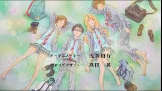 Your Lie in April Opening