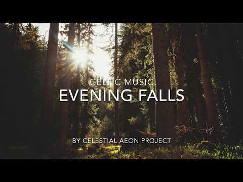 Celtic Music - Evening Falls - Celestial Aeon Project mp3