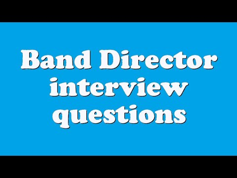 Band Director interview questions