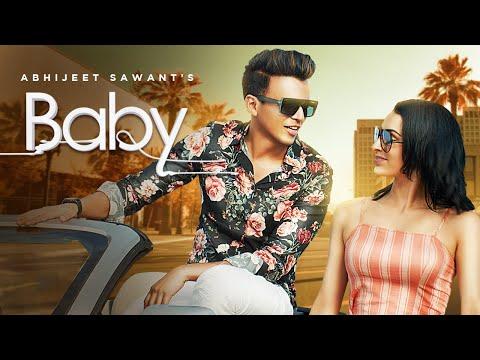 baby-|-abhijeet-sawant-|-amit-|-latest-bollywood-songs-2019-|-latest-hindi-songs