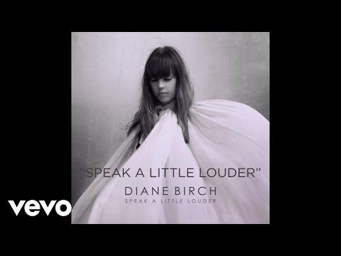 Diane Birch - Diane Birch - Speak A Little Louder (Audio)