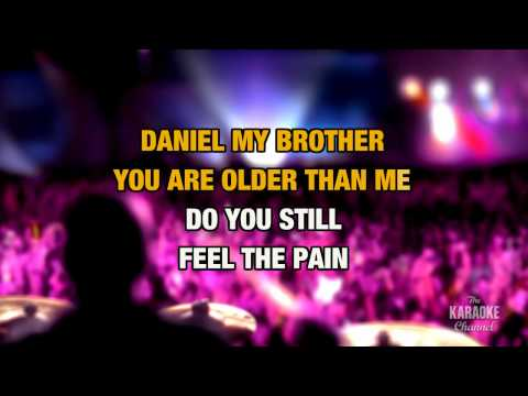 """Daniel in the Style of """"Elton John"""" with lyrics (no lead vocal)"""