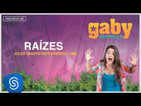 Gaby Estrella - Raízes (Trilha Sonora) [Áudio Oficial]