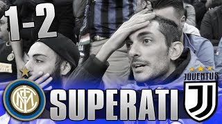 CHE DISASTRO! INTER 1-2 JUVENTUS | LIVE REACTION SAN SIRO GOL HD