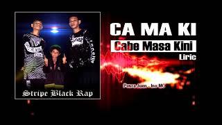 CAMAKI_Cabe Masa Kini-Stripe Black Rap/Posra Juen
