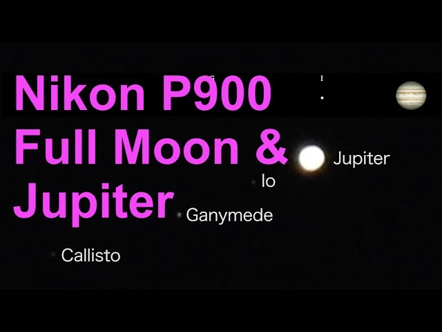 Nikon P900 Zoom on Full Moon & Jupiter + moons June 2019 UK