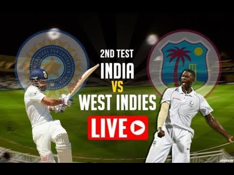 LIVE : INDIA VS WESTINDIES   2ND TEST    DAY 1    LIVE SCORE    2018 SERIES    India V/s Westindies
