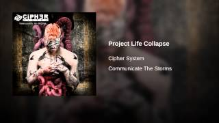 Project Life Collapse