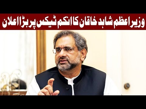 PM Shahid Abbasi announces income tax reduction and amnesty
