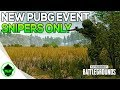 NEW PUBG EVENT MODE - ONE SHOT ONE KILL | PUBG SNIPERS ONLY EVENT | PUBG (BATTLEGROUNDS)