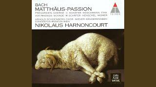 """St Matthew Passion BWV244 : Part 1 """"Und da sie den Lobgesang gesprochen hatten"""" [Evangelist, Jesus]"""