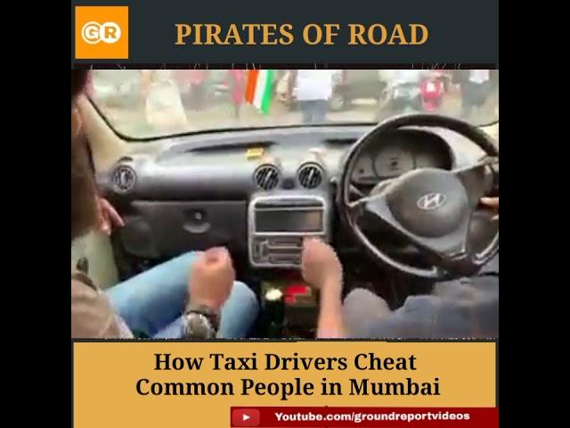 How Taxi Drivers Cheat In Mumbai