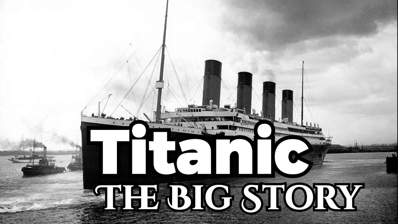 """Titanic Disaster"" Sinking Ship - The Big Story"