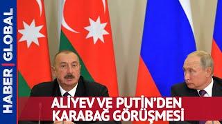 Aliyev ve Putin Karabağ için Görüştü