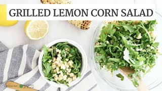 Grilled Lemon Corn Salad | Quick Healthy Recipe | Limoneira
