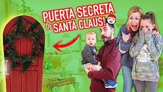 ¡ABRIMOS la PUERTA SECRETA de SANTA CLAUS!