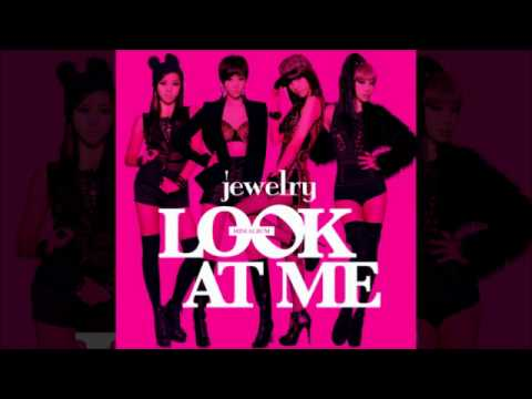 [MP3 DL] Jewelry(쥬얼리) - 룩앳미 Look At Me