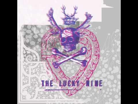 The Lucky Nine - A lucky hit