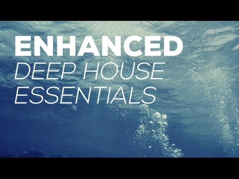 Enhanced Deep House Essentials (Part 1)