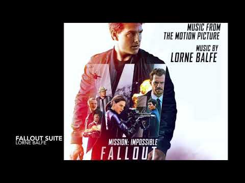 Mission: Impossible Fallout Soundtrack Suite  - by Lorne Balfe