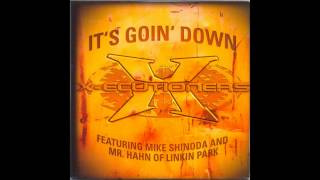 The X-Ecutioners Ft. Mike Shinoda & Mr. Hahn (Linkin Park) - It