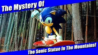 The Mystery of The Sonic Statue in The Mountains Revealed!