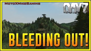 BLEEDING OUT! - Arma 2 DayZ Mod Epoch Panthera - Ep.1