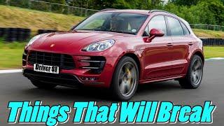 Porsche Macan Owner Complaints, Problems, Faults & Things That WIll Break vlog Porsche News