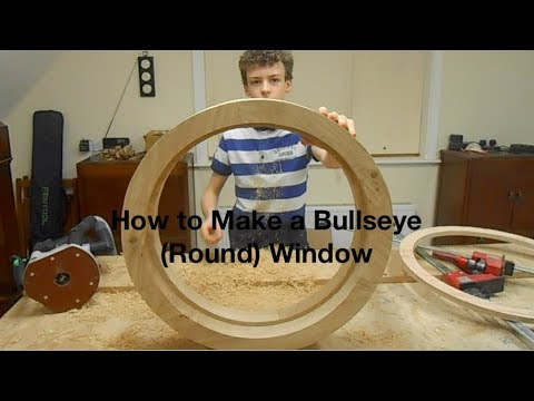 How to make a Round Wooden (Bullseye) Window