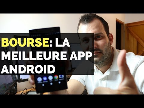 BOURSE : La MEILLEURE application Android GRATUITE