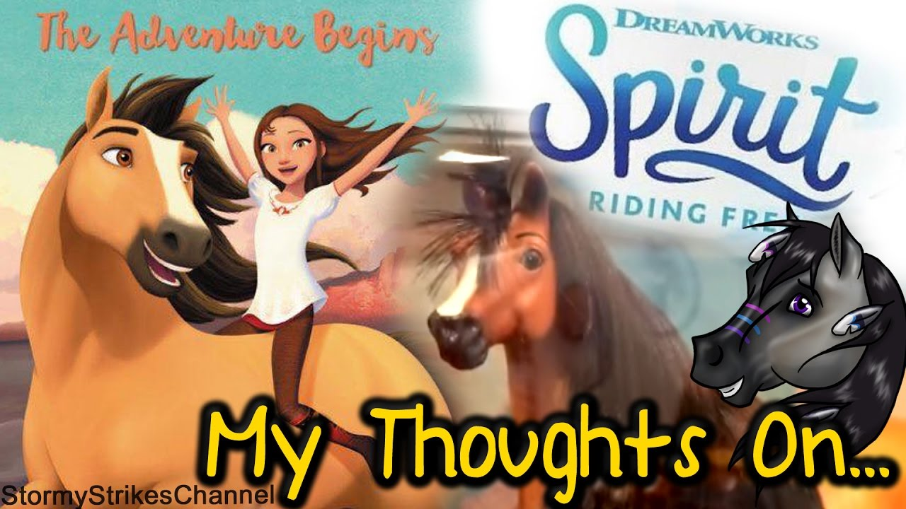 My Thoughts On Spirit Riding Free Story Book Amp Toys