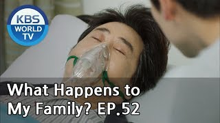What Happens to My Family? | 가족끼리 왜 이래 EP.52 [ENG, CHN, MLY, VIE]