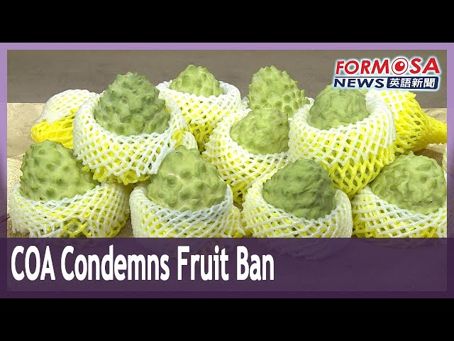COA threatens to apply for WTO arbitration over China fruit import ban